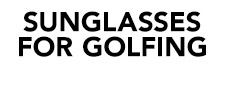 sunglasses for golfing