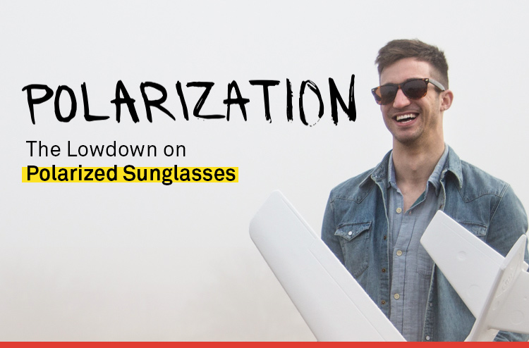 What Does It Mean When Sunglasses  what are polarized sunglasses