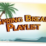 Music Monday: Spring Break Songs
