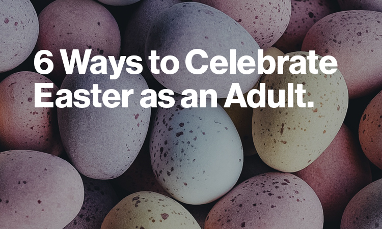 ways to celebrate easter